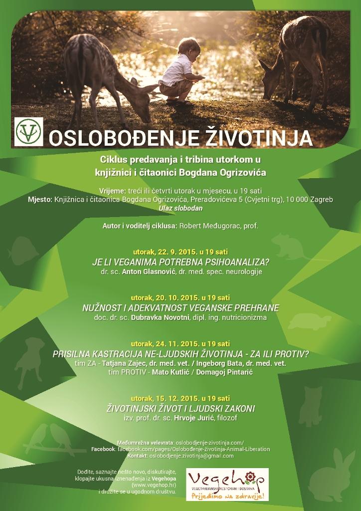 OSLOBOĐENJE  ŽIVOTINJA Ciklus predavanja i tribina utorkom u knjižnici i čitaonici Bogdana Ogrizovića