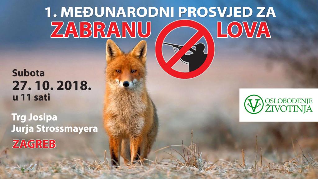 1. međunarodni prosvjed za zabranu lova - plakat